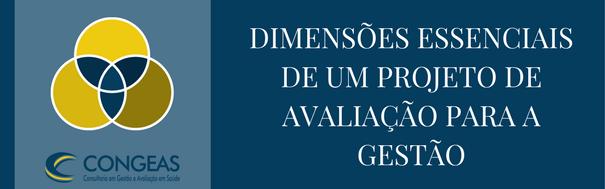Dimensões essenciais de um projeto de avaliação para a gestão